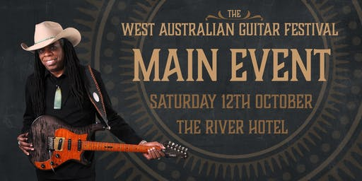 The West Australian Guitar Festival MAIN EVENT