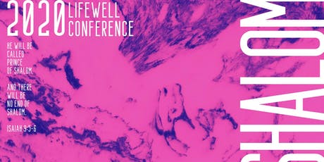 Lifewell Conference 2020 SHALOM tickets