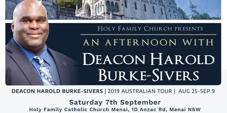 An Afternoon with Deacon Harold - Holy Family Church Menai, 7th Sep 2019 tickets
