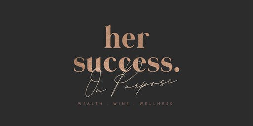Her Success on Purpose