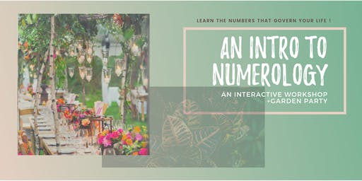 Garden Party + Intro to Numerology