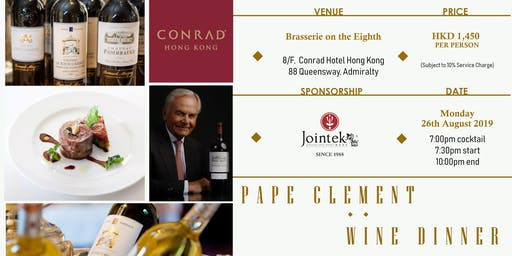 Chateau Pape Clement Wine Dinner @ Conrad HK Hotel