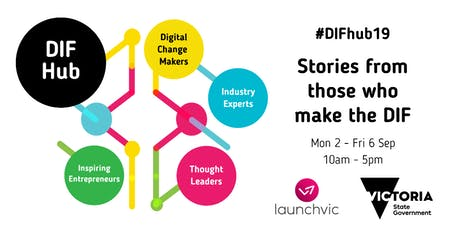 #DIFhub19 Future of Work Day - 'Empowering Girls Futures' Morning (T)ech session tickets