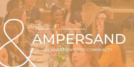 Ampersand Dinner + Female Entrepreneurs FW tickets