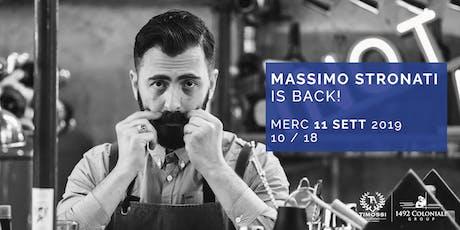 Massimo Stronati is back! biglietti