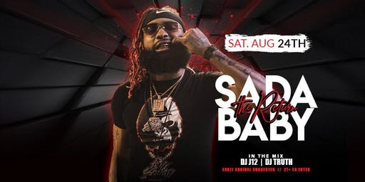 SADA BABY : THE RETURN ( TIXS Available at the door) @ Complex Oakland