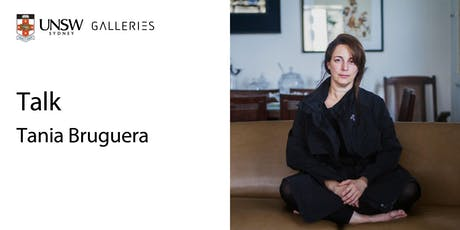 Talk: Tania Bruguera tickets