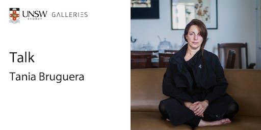Talk: Tania Bruguera