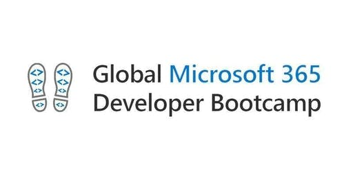 Global Microsoft 365 Developer Bootcamp 2019 - Gurgaon