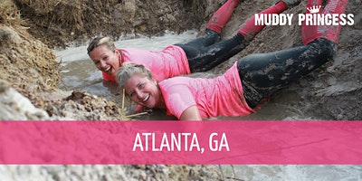 Muddy Princess Atlanta, GA