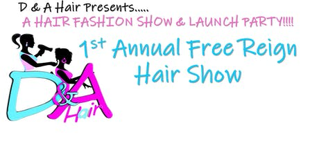D and Hair Presents..... A HAIR FASHION SHOW & LAUNCH PARTY!!!! tickets