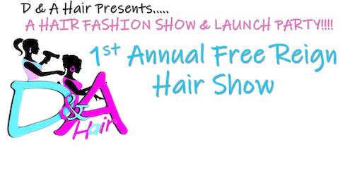 D and Hair Presents..... A HAIR FASHION SHOW & LAUNCH PARTY!!!!