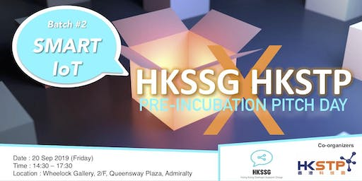 HKSSG x HKSTP Pre-Incubation Pitch Day