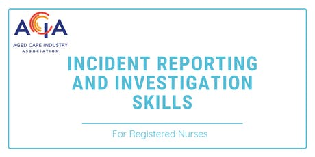 Incident Reporting and Investigation Skills for RNs tickets