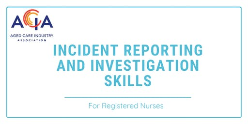 Incident Reporting and Investigation Skills for RNs