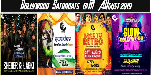 Bollywood Saturday Nights AUGUST