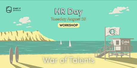 How to win the War of Talent: the step by step guide #HRday #workshop #Startit@KBSEA tickets