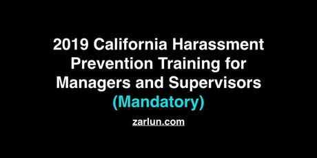 2019 California Harassment Prevention for Managers and Supervisors BF tickets
