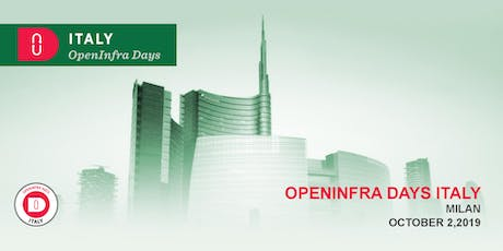 Open Infrastructure Days Italy 2019 - Milan tickets