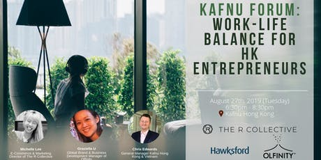 Kafnu Forum: Work-Life Balance for HK Entrepreneurs tickets