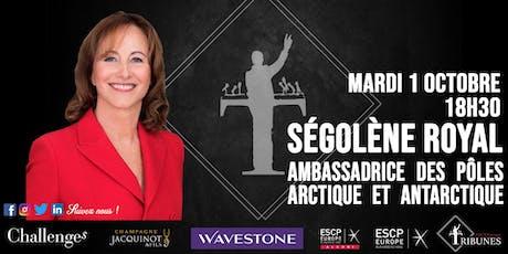 Tribunes reçoit Ségolène Royal billets