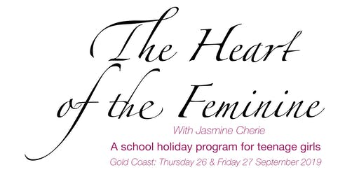 Heart of the Feminine [GC #1 - SEPT 19]