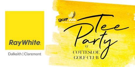 Ray White Dalkeith | Claremont Tee Party at Nexus Risk WA Open tickets