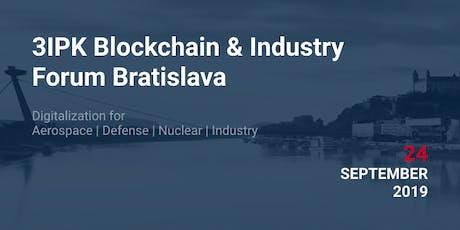 3IPK Blockchain & Industry  Forum Bratislava Tickets
