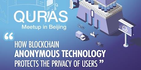 QURAS Blockchain Project Meetup in BJ tickets