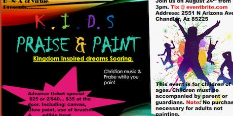 K.I.D.S PRAISE & PAINT tickets