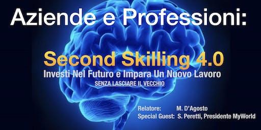 Aziende e Professioni: Second Skilling 4.0