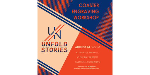 UN/FOLD STORIES - Coaster Engraving Workshop