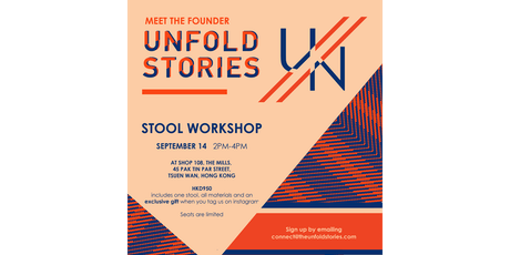 UN/FOLD STORIES - Meet the Founder Stool Workshop tickets