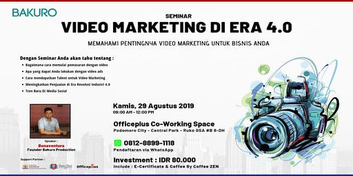 SEMINAR VIDEO MARKETING DI ERA 4.0