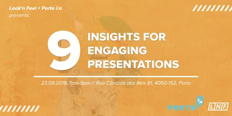 TALK: 9 Insights for Engaging Presentations at Porto i/o tickets