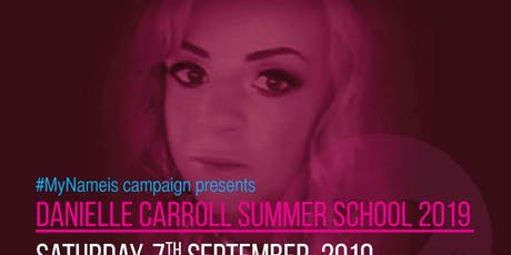 Danielle Carroll Summer School 2019 tickets