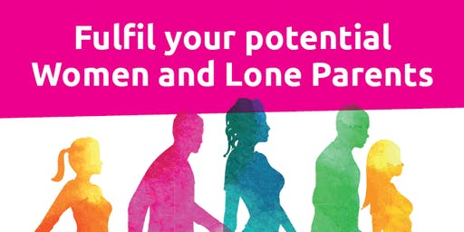 Fulfil your potential - Women and Lone Parents