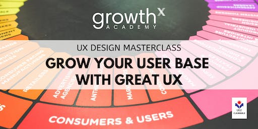 UX Design Masterclass : Grow Your User Base with Great UX