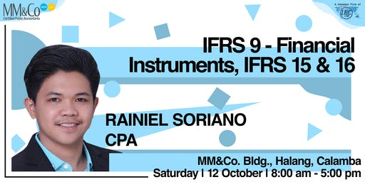 IFRS 9 - Financial Instruments, IFRS 15 & 16