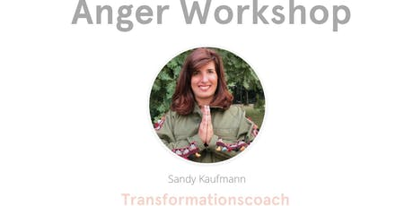 Anger Workshop Geneva/ Workshop sur la colère Genève tickets