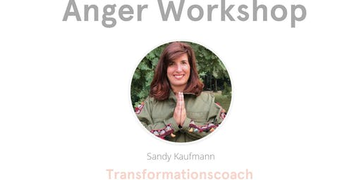 Anger Workshop Geneva/ Workshop sur la colère Genève