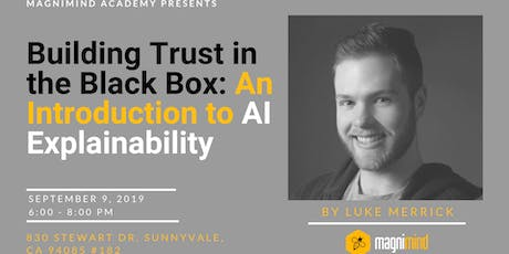 Building Trust in the Black Box: An Introduction to AI Explainability tickets