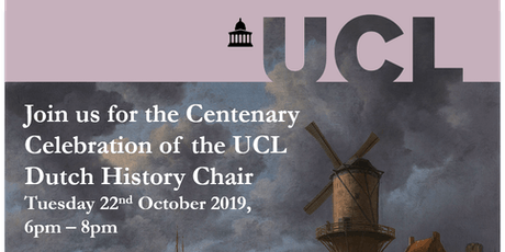 Centenary Celebration of the UCL Dutch History Chair tickets