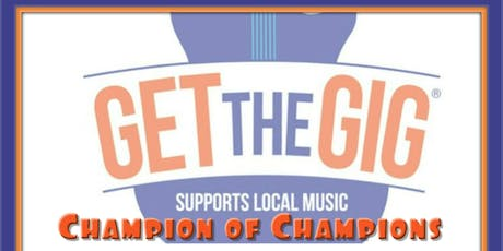 Get The Gig Champion of Champions Week3 tickets