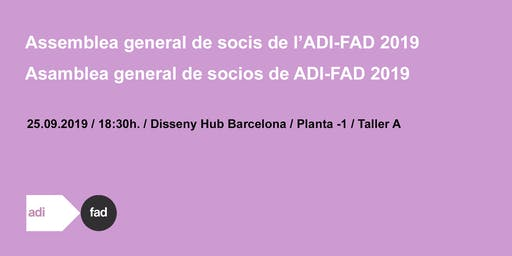 SAVE THE DATE! ASSEMBLEA GENERAL DE SOCIS ADI-FAD 2019