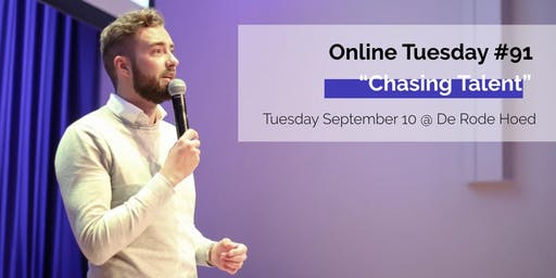 "Online Tuesday #91: ""Chasing Talent"""