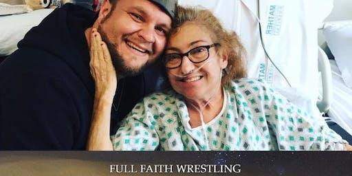 """Fundraiser By Full Faith Wrestling """"Surrender"""""""
