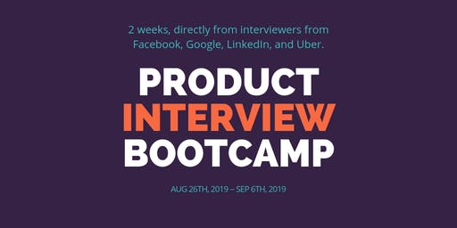 Product Interview Bootcamp