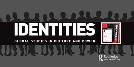 Identities: Global Studies in Culture and Power Annual Lecture 2019 tickets