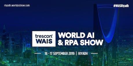 World AI & RPA Show - Riyadh 2019 tickets